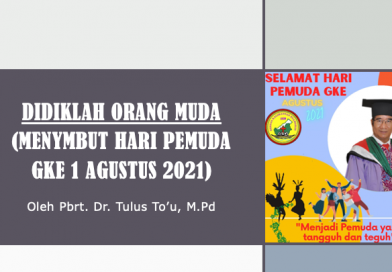 DIDIKLAH ORANG MUDA (Menymbut Hari Pemuda GKE 1 Agustus 2021)
